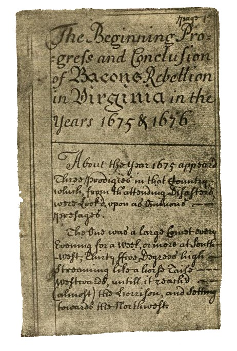 The Beginning, Progress, and Conclusion of Bacon's Rebellion, 1675-1676